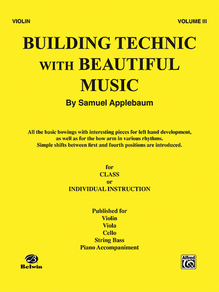 Building Technic with Beautiful Music - Volume III (Violin)