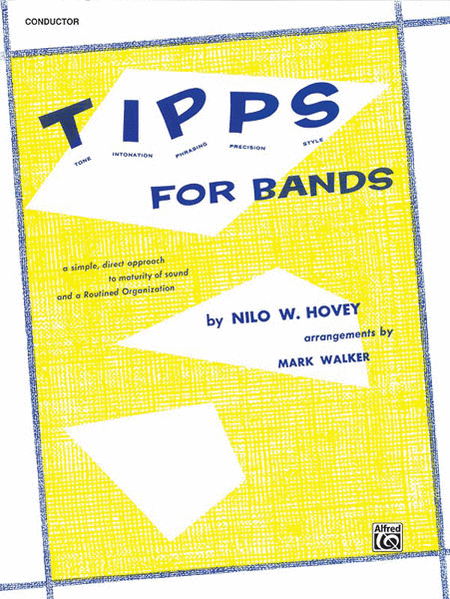 T-I-P-P-S for Bands -- Tone * Intonation * Phrasing * Precision * Style
