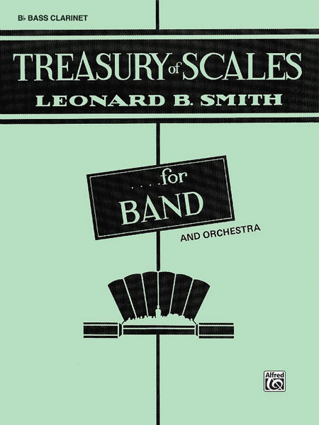 Treasury of Scales for Band and Orchestra  - Bb Bass Clarinet
