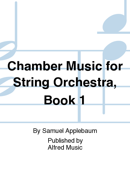 Chamber Music for String Orchestra, Book 1