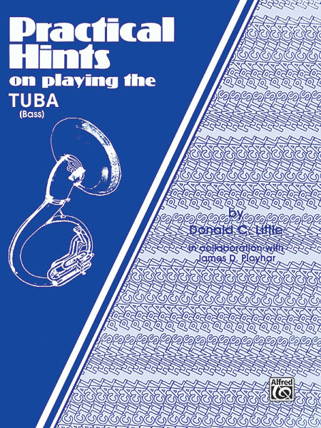 Practical Hints on Playing the Tuba