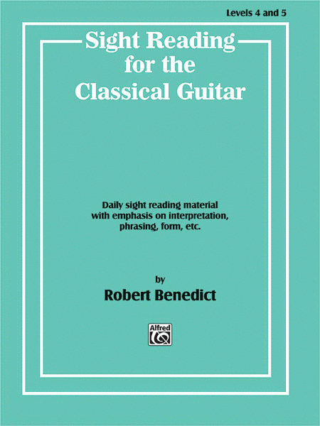 Sight Reading for the Classical Guitar - Levels 4 to 5