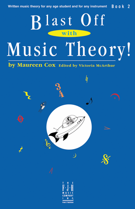 Blast Off with Music Theory! Book 2