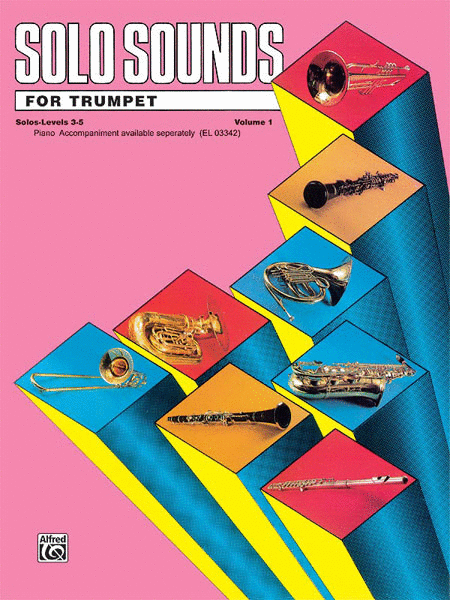 Solo Sounds for Trumpet - Volume I (Levels 3-5), Solo Book