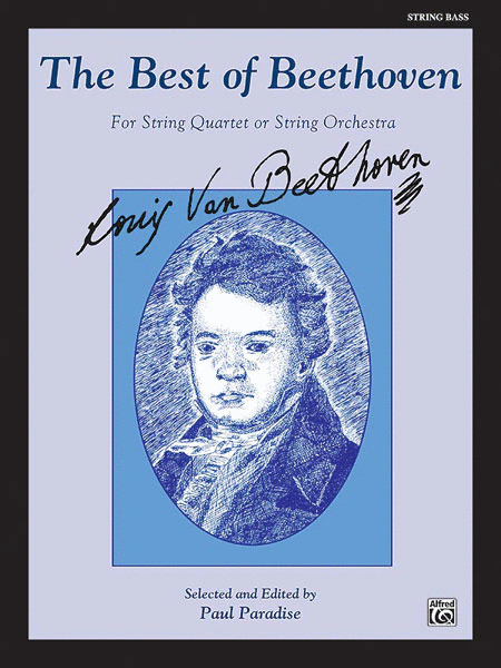 The Best of Beethoven (For String Quartet or String Orchestra)