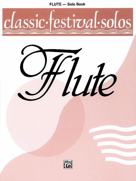 Classic Festival Solos (C Flute), Volume 1