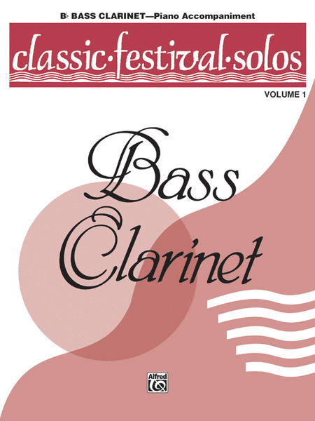Classic Festival Solos (B-flat Bass Clarinet), Volume 1
