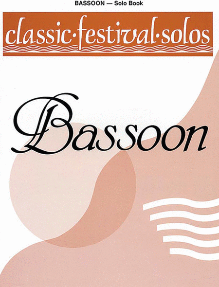 Classic Festival Solos (Bassoon), Volume 1
