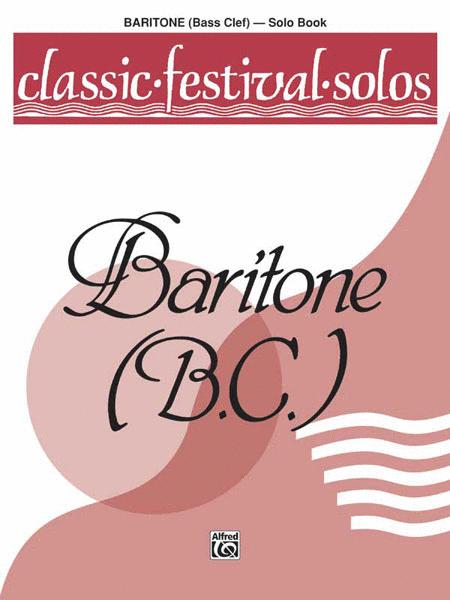 Classic Festival Solos (Baritone B.C.), Volume 1
