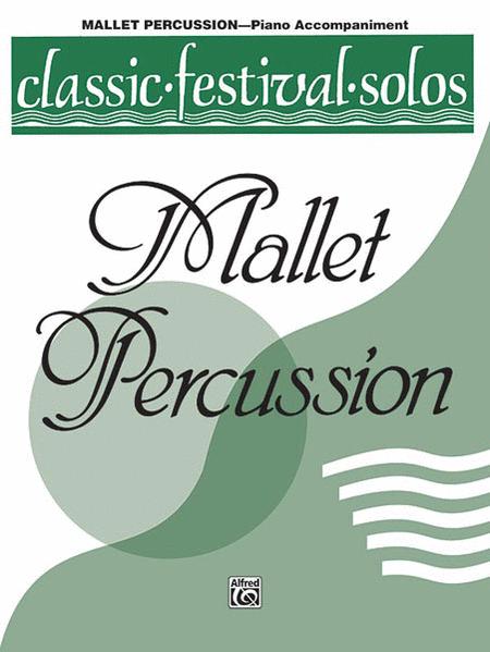 Classic Festival Solos (Mallet Percussion), Volume 1