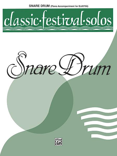 Classic Festival Solos (Snare Drum), Volume 1