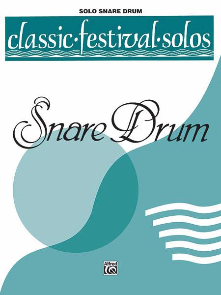 Classic Festival Solos (Snare Drum) (Unaccompanied), Volume 1