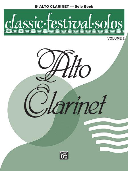 Classic Festival Solos (E-flat Alto Clarinet), Volume 2