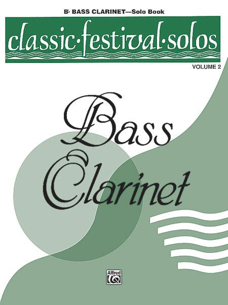 Classic Festival Solos (B-flat Bass Clarinet), Volume 2