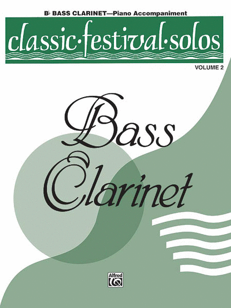 Classic Festival Solos (B-flat Bass Clarinet), Volume 2
