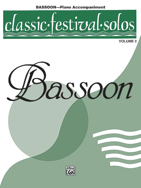Classic Festival Solos (Bassoon), Volume 2