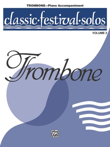 Classic Festival Solos (Trombone), Volume 2