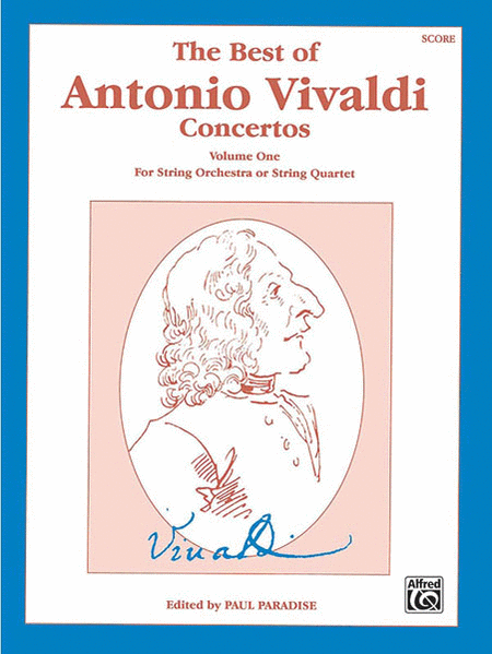 The Best of Antonio Vivaldi Concertos (For String Orchestra or String Quartet), Volume 1