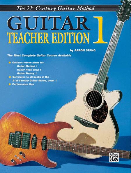 Belwin's 21st Century Guitar Teacher Edition 1