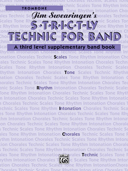 S*t*r*i*c*t-ly [Strictly] Technic for Band (A Third Level Supplementary Band Book)