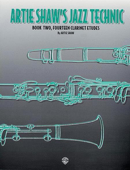 Artie Shaw's Jazz Technic, Book 2 - 14 Clarinet Etudes