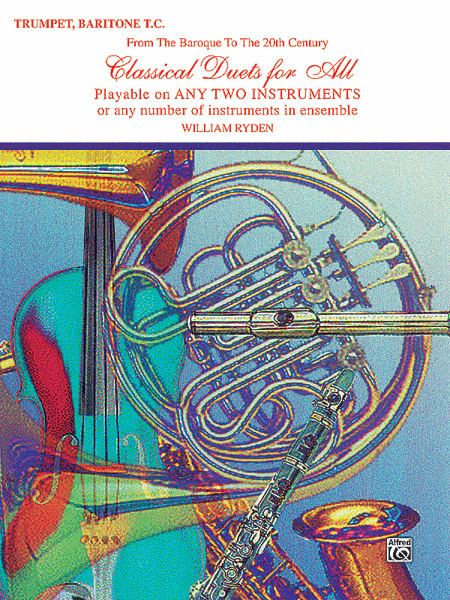 Classical Duets For All (Bb Trumpet, Baritone T.C.)