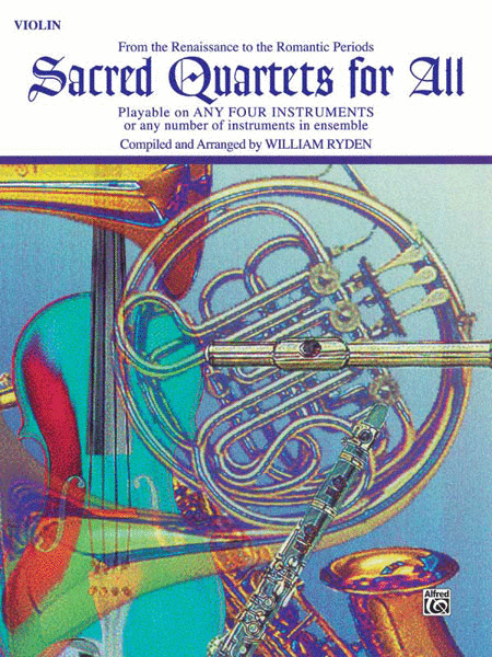 Sacred Quartets for All (From the Renaissance to the Romantic Periods)