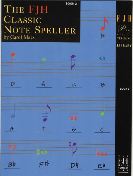 The FJH Classic Note Speller, Book 2