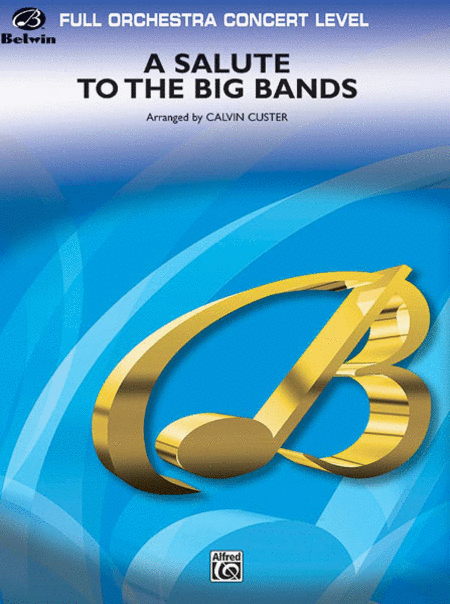 A Salute to the Big Bands