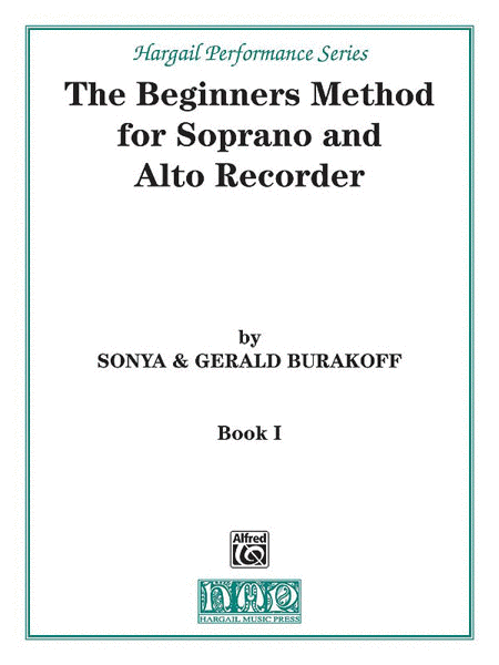 The Beginners Method for Soprano and Alto Recorder, Book 1