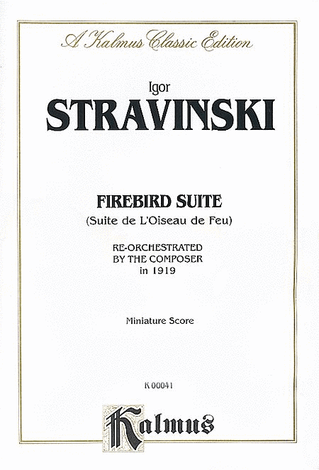 stravinsky the firebird suite an It took me a little while to realise why i was having such a difficult time following the score to stravinsky's 'the firebird' - take heed: there are three.
