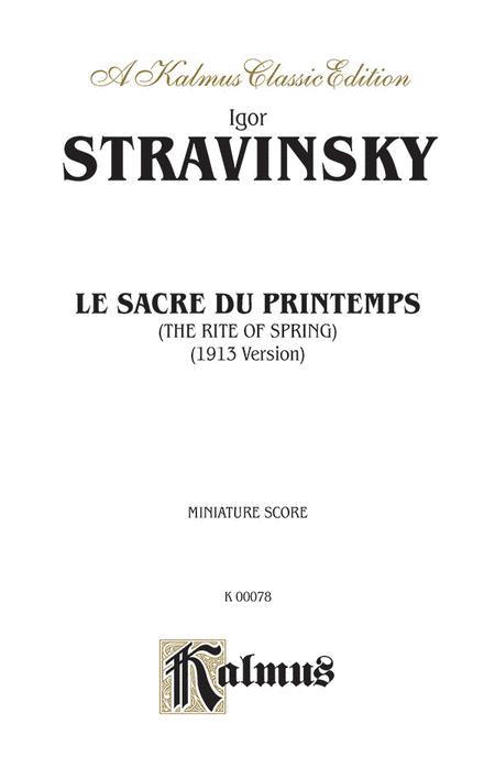 Le Sacre du Printemps (The Rite of Spring)