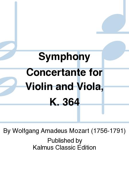 Symphony Concertante for Violin and Viola, K. 364