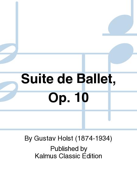 Suite de Ballet, Opus 10