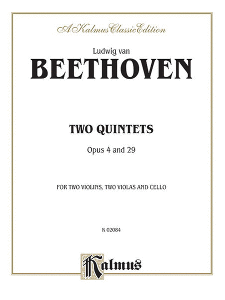 Two Quintets, Op. 4 and Op. 29