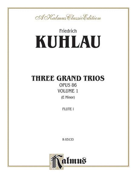 Three Grand Trios, Op. 86, Volume 1