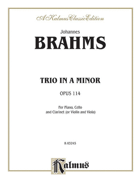Trio in A Minor, Op. 114