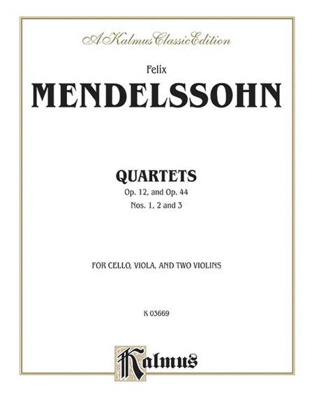 String Quartets, Op. 12; Op. 44, Nos. 1, 2 & 3