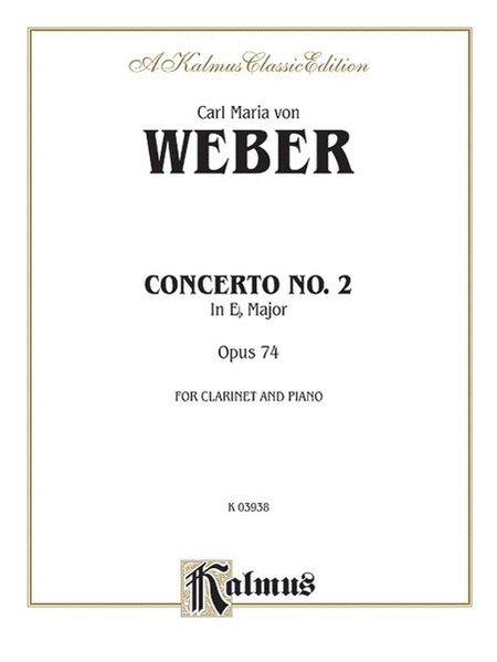 Clarinet Concerto No. 2 in E-flat Major, Op. 74 (Orch.)