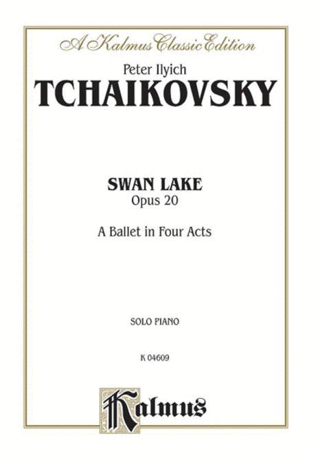 Swan Lake, Op. 20 (Complete)