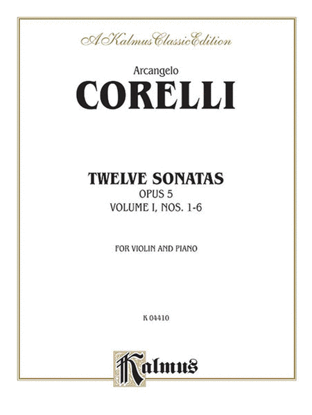 Twelve Sonatas, Op. 5, Volume 1