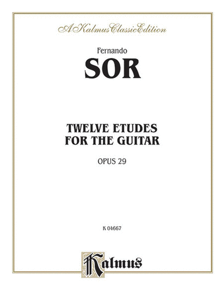 Twelve Etudes for the Guitar, Op. 29