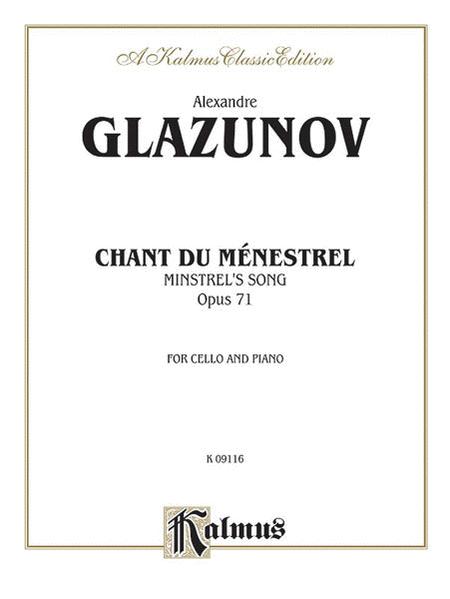 Chant du Menstrel, Op. 71