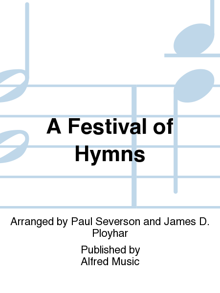 A Festival of Hymns