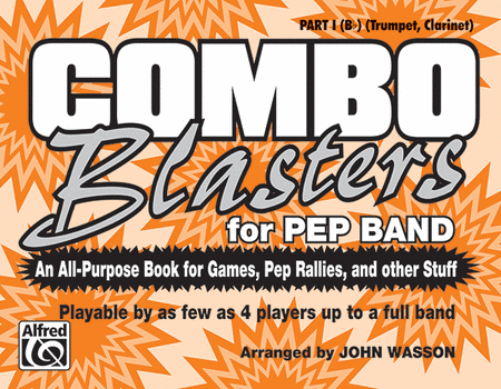 Combo Blasters for Pep Band - Part I (Trumpet, Clarinet)