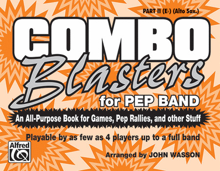 Combo Blasters for Pep Band - Part II (Eb Alto Saxophone)