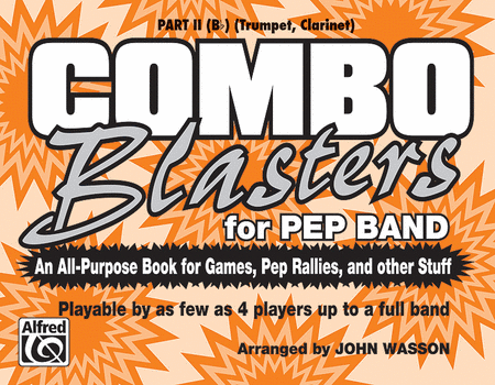 Combo Blasters for Pep Band - Part II (Trumpet, Clarinet)
