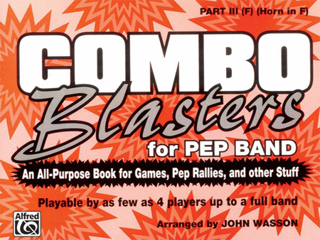 Combo Blasters for Pep Band - Part III (F Horn)