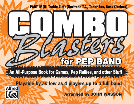 Combo Blasters for Pep Band - Part IV (Tenor Sax, Baritone)