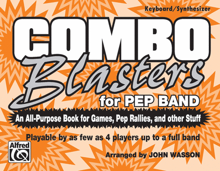 Combo Blasters for Pep Band (Keyboard/Synthesizer)